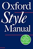 img - for The Oxford Style Manual book / textbook / text book