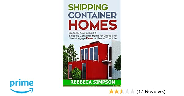 Shipping container homes: blueprint how to build a shipping ...