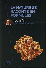 La nature se raconte en formules. Galilée et la méthode scientifique par Grandes Idées de la Science