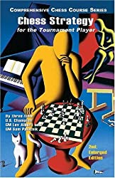 Chess Strategy for the Tournament Player (Comprehensive Chess Course)