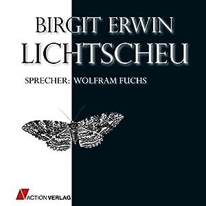 Lichtscheu Hörbuch