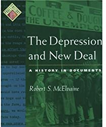The Depression and New Deal: A History in Documents (Pages from History)