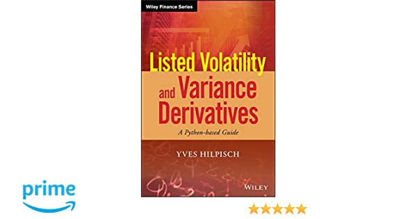 Amazon com: Listed Volatility and Variance Derivatives: A