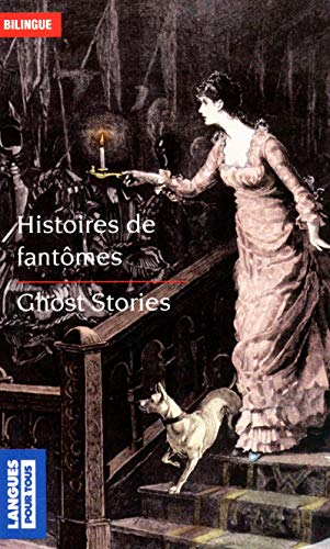 [B.o.o.k] Ghost Stories/Histoires De Fantomes (French Edition) PPT