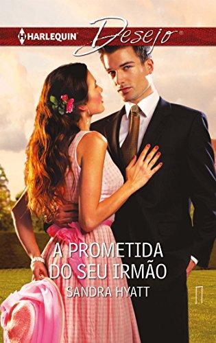a-prometida-do-seu-irmao-desejo-portuguese-edition