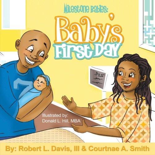 Milestone Babies: Baby's First Day (Volume 1) PDF