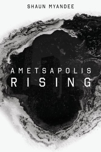 Book: Ametsapolis Rising by Shaun Myandee