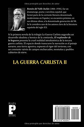 El resplandor de la hoguera (La guerra carlista) (Volume 2) (Spanish Edition): Ramón María del Valle Inclán: 9781519420541: Amazon.com: Books