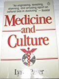 Medicine and Culture, Lynn Payer, 0140124047