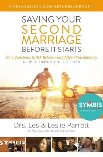 Saving Your Second Marriage Before It Starts Nine-Session Complete Resource Kit: Nine Questions to Ask Before---and After---You Marry by HarperCollins Christian Pub.