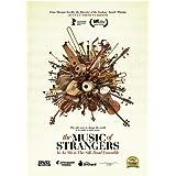 The Music of Strangers: Yo-Yo Ma & the Silk Road Ensemble