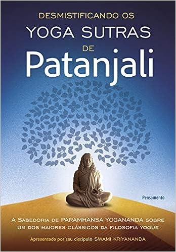 Desmistificando os Yoga Sutras de Patanjali Em Portuguese do ...
