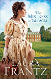 The Mistress of Tall Acre: A Novel