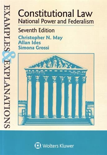 Pdf Law Examples & Explanations: Constitutional Law: National Power and Federalism (Examples & Explanations)