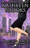 Chosen for Power, Kathleen Brooks, 1497383439