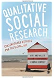 Qualitative Social Research: Contemporary Methods for the Digital Age