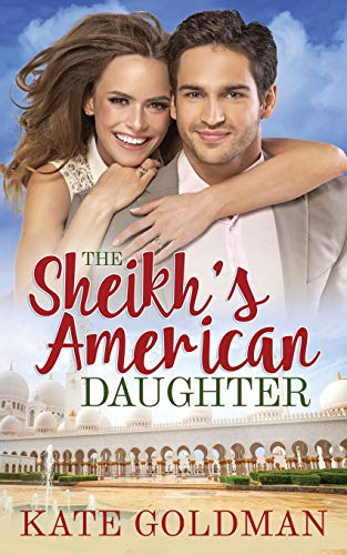 The Sheikh's American Daughter