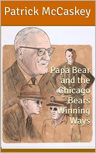 best service f4422 671a5 Amazon.com: Papa Bear and the Chicago Bears Winning Ways ...