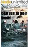 COAL DUST IN THEIR HANDS: Last Days of Production at Energy Fuels Mine (Short True Story w/Photos)