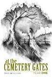 img - for At The Cemetery Gates: Year One book / textbook / text book