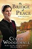amish house - The Bridge of Peace (Ada's House, Book 2)