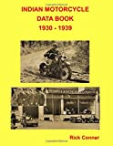 img - for Indian Motorcycle Data Book 1930 - 1939 book / textbook / text book