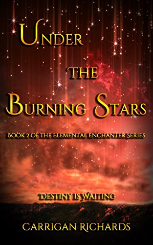Under the Burning Stars (Elemental Enchanters Book 2)