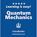 Quantum Mechanics | IntroBooks