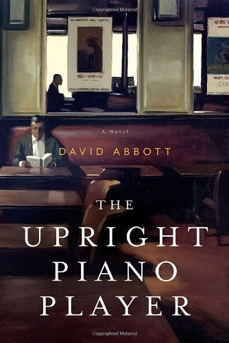 The Upright Piano Player: A Novel (Players Great Piano)