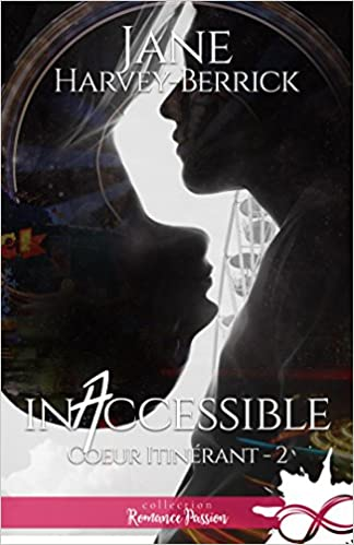 Inaccessible: Coeur itinérant T.2