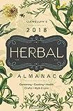 Llewellyn's 2018 Herbal Almanac: Gardening, Cooking, Health, Crafts, Myth & Lore (Llewellyn's Herbal Almanac)