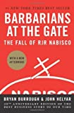 img - for Barbarians at the Gate: The Fall of RJR Nabisco 0020-Anniversary Edition by Burrough, Bryan, Helyar, John [2008] book / textbook / text book