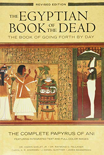 Egyptian Book of the Dead: The Book of Going Forth
