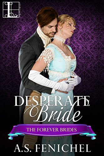 Desperate Bride (Forever Brides) by [Fenichel, A.S.]