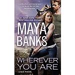 Wherever You Are | Maya Banks