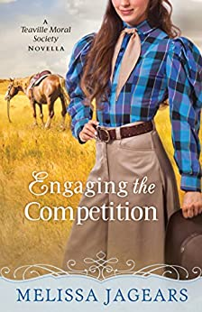 Engaging the Competition (With This Ring? Collection): A Teaville Moral Society Novella by [Jagears, Melissa]