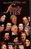 Family Ties, Mary Abbott, 0415091101