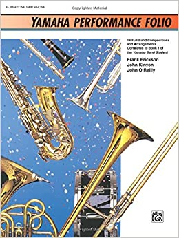 Book Yamaha Performance Folio: E-Flat Baritone Saxophone (Yamaha Band Method)