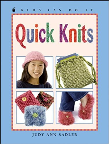 Quick Knits Kids Can Do It Judy Ann Sadler Esperanca Melo
