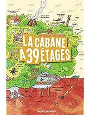 CABANE A 39 ETAGES -LA