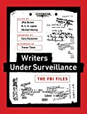 Writers under Surveillance: The FBI Files (The MIT Press)