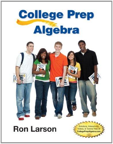 College Prep Algebra (Best College Algebra Textbook)