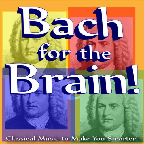 Bach for the Brain: Classical ...