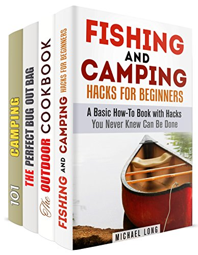 Outdoor Skills Box Set (4 in 1): Camping, Bushcraft, and Fishing Tips for a Great Outdoor Adventure (Prepper Survival Guide) by [Long, Michael, Hansen, Michael, Hamilton, Monica]