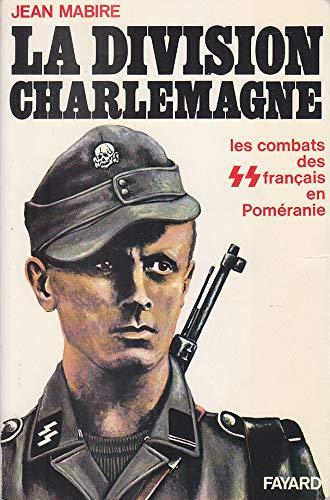 La division Charlemagne - Les combats des français en Poméranie