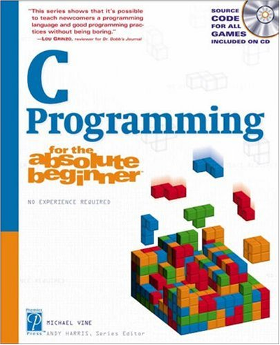 [PDF] C Programming for the Absolute Beginner Free Download | Publisher : Course Technology PTR | Category : Computers & Internet | ISBN 10 : 1931841527 | ISBN 13 : 9781931841528