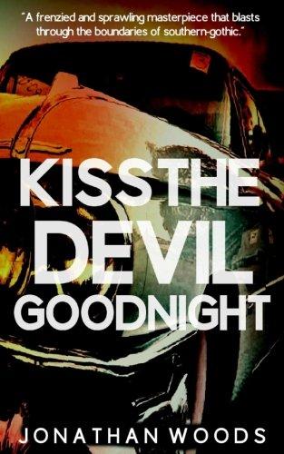 Kiss The Devil Goodnight