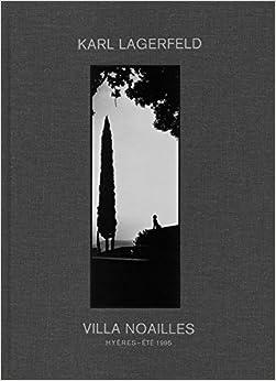 Book Karl Lagerfeld: Villa Noailles: Hyères - Été 1995