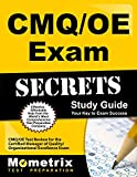 CMQ/OE Exam Secrets Study Guide: CMQ/OE Test Review for the Certified Manager of Quality/Organizational Excellence Exam