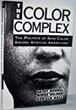 "The Color Complex : The ""Last Taboo"" among African Americans, Russell, Kathy Y. and Wilson, Midge, 0151191646"